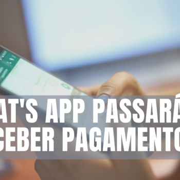Whats App Recebe Pagamentos
